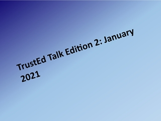 Trusted Talk Edition 2 Newsletter